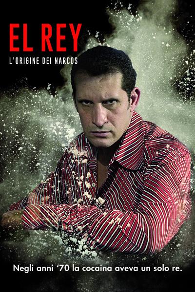 El Rey - L'origine dei Narcos