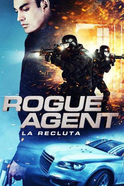 Rogue Agent - La recluta