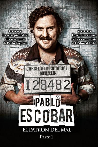 Pablo Escobar - El Patròn del Mal Parte 1