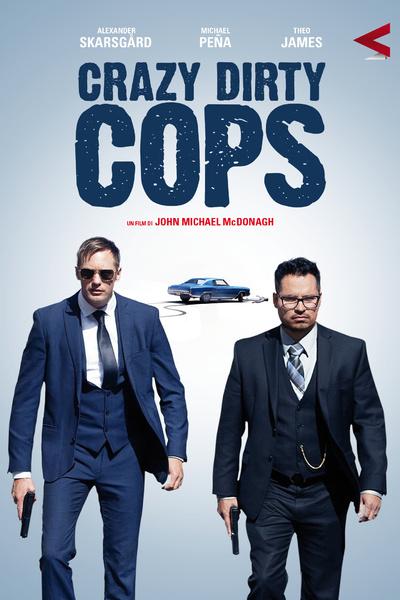 Crazy Dirty Cops