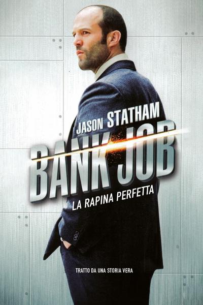 Bank Job - La rapina perfetta