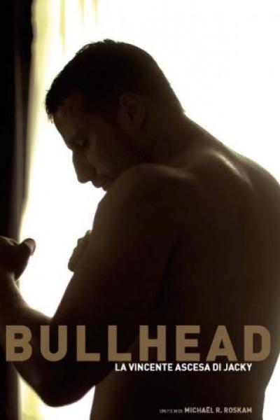 Bullhead - La Vincente Ascesa Di Jacky