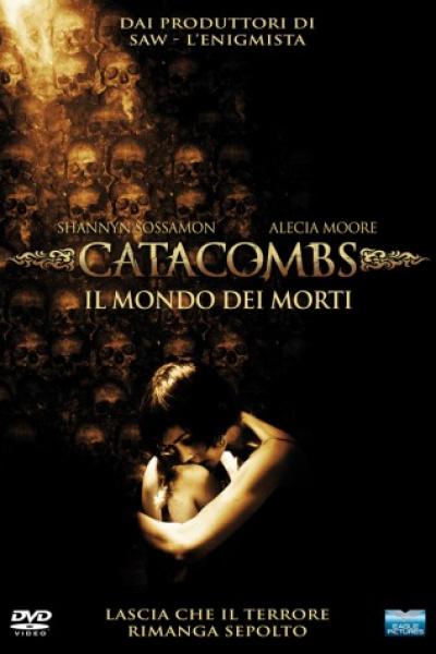 Catacombs Il Mondo Dei Morti