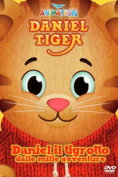 Daniel Tiger Vol.1 - Daniel Il Tigrotto Dalle Mille Avventure
