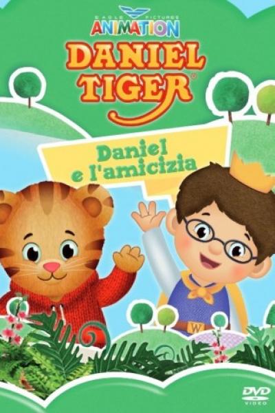 Daniel Tiger Vol 2 - Daniel E L'amicizia