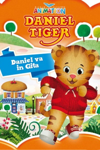 Daniel Tiger Vol 3 - Daniel Va In Gita