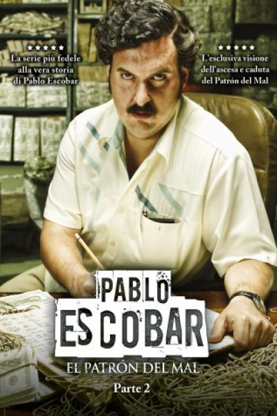 Pablo Escobar - El PatrÒn Del Mal Parte 2