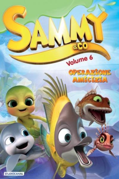 Sammy & Co. Vol. 6 Serie Tv - Operazione Amicizia