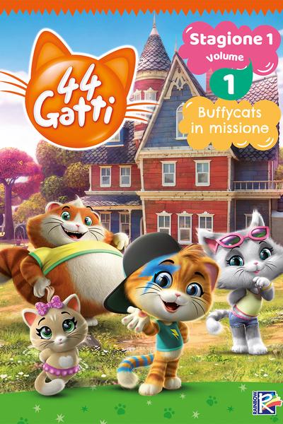 44 Gatti - Stagione 1 Vol. 1 - Buffycats in missione