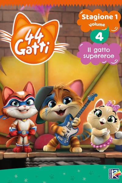 44 Gatti Stagione 1 Vol. 4 - Il gatto supereroe