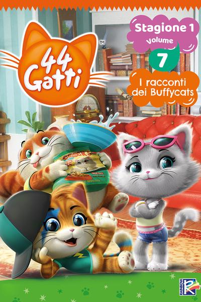 44 Gatti - Stagione 1 Vol. 7 - I racconti dei Buffycats
