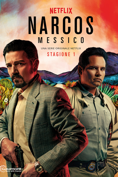 Narcos: Messico - Stagione 1