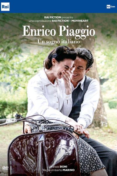Enrico Piaggio - Un sogno italiano