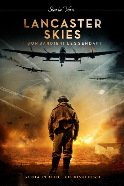 Lancaster Skies - I bombardieri leggendari