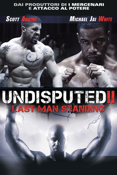 Undisputed 2 - Last Man Standing