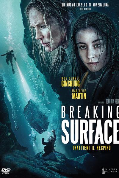 Breaking Surface - Trattieni il respiro
