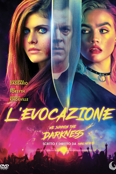 L'evocazione - We Summon the Darkness